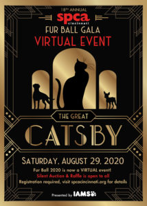 SPCA Fur Ball Gala Virtual Event: The Great Catsby @ VIrtual Event | Cincinnati | Ohio | United States